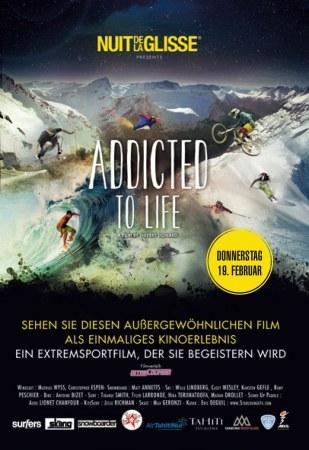 La Nuit de la glisse - Addicted to Life