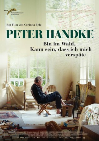 Peter Handke - Bin im Wald. Kann sein, dass ich mich verspäte...