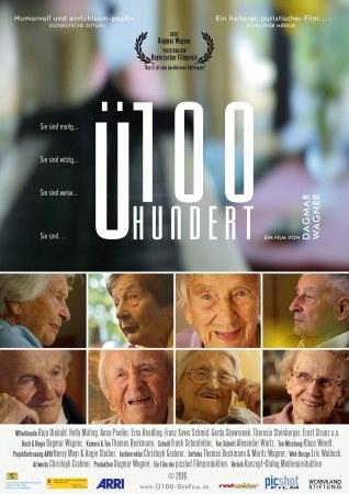 Ü100 - Acht über Hundertjährige und ihre Lebenswelt