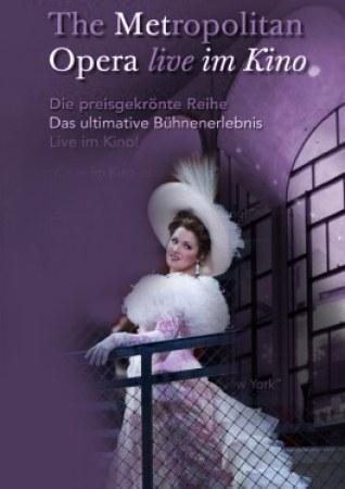 "The Metropolitan Opera New York 2011/12 - Massenet ""Manon"""