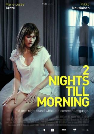 2 Nächte bis zum Morgen