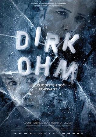 Dirk Ohm -Der Illusionist, der verschwand