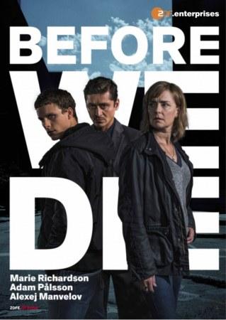 Before We Die E1&2