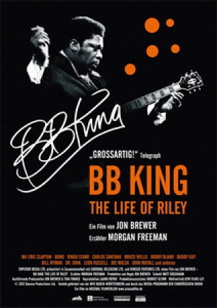 B. B. King: The Life of Riley