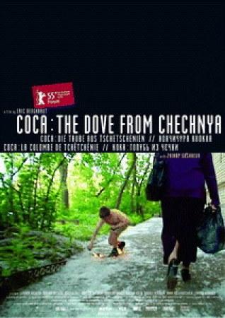 Coca - Die Taube aus Tschetschenien - Europa und sein verleugneter Krieg