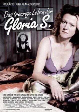 Das traurige Leben der Gloria S.