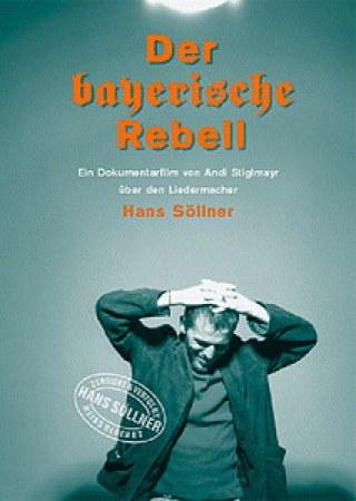 Der bayerische Rebell