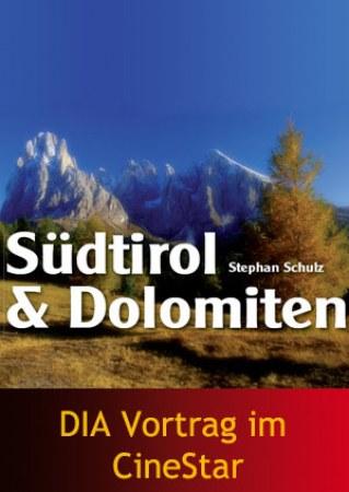 DIA Vortrag: Südtirol & Dolomiten