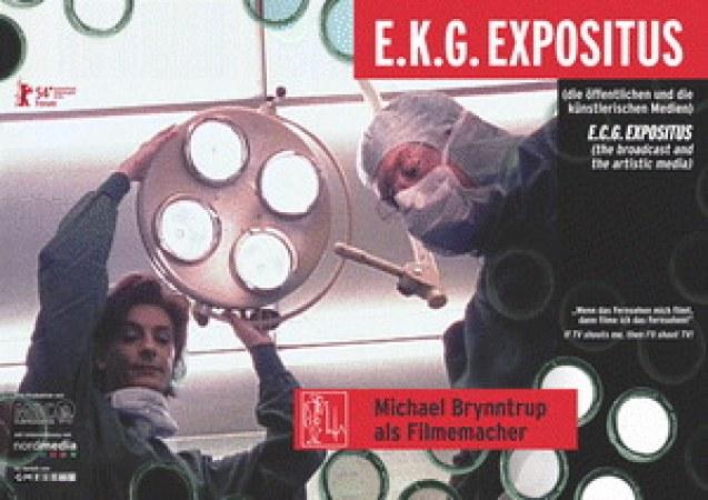 E. K. G. Expositus (die öffentlichen und die künstlerischen Medien)