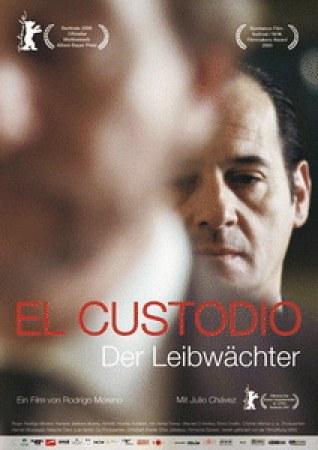 El Custodio - Der Leibwächter