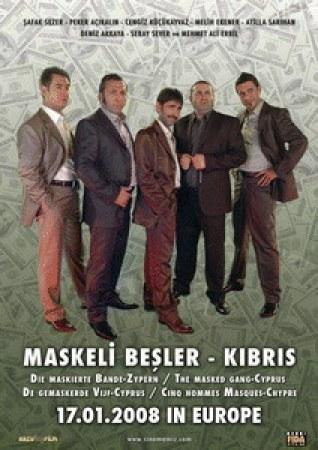 Maskierte Bande - Zypern