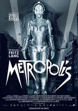 Metropolis (restaurierte Fassung von 2010)