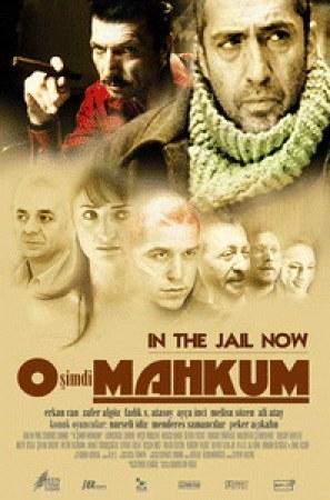 O simdi mahkum - In the Jail Now