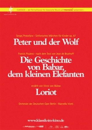 Peter und der Wolf/Die Geschichte von Babar
