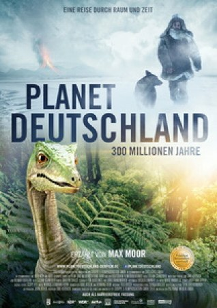 Planet Deutschland - 300 Millionen Jahre