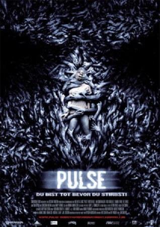 Pulse - Du bist tot, bevor du stirbst