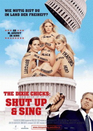 The Dixie Chicks: Shut Up & Sing