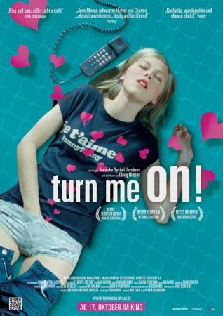 Turn Me On!