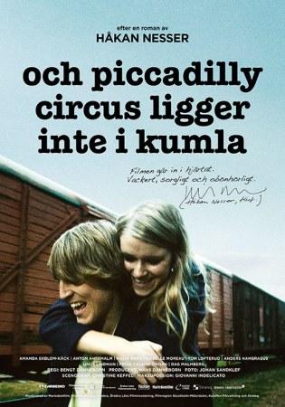 Und Piccadilly Circus liegt nicht in Kumla