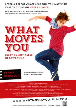 What Moves You - Jetzt kommt alles in Bewegung