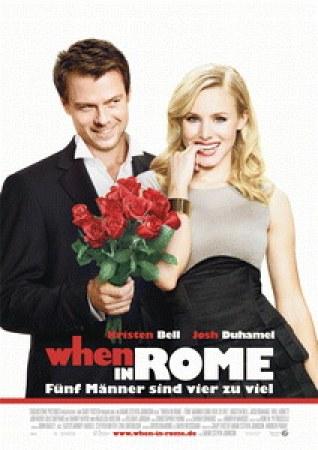When in Rome - Fünf Männer sind vier zuviel