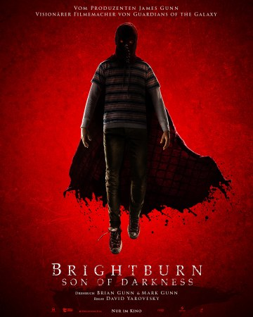 BrightBurn: Son of Darkness