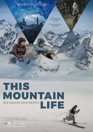 Der Schöne Mittwoch: This Mountain Life (OmU)