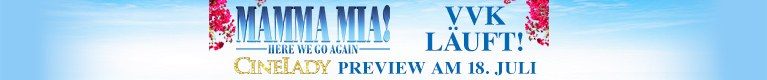 "CineLady Preview: ""Mamma Mia – Here We Go Again"""
