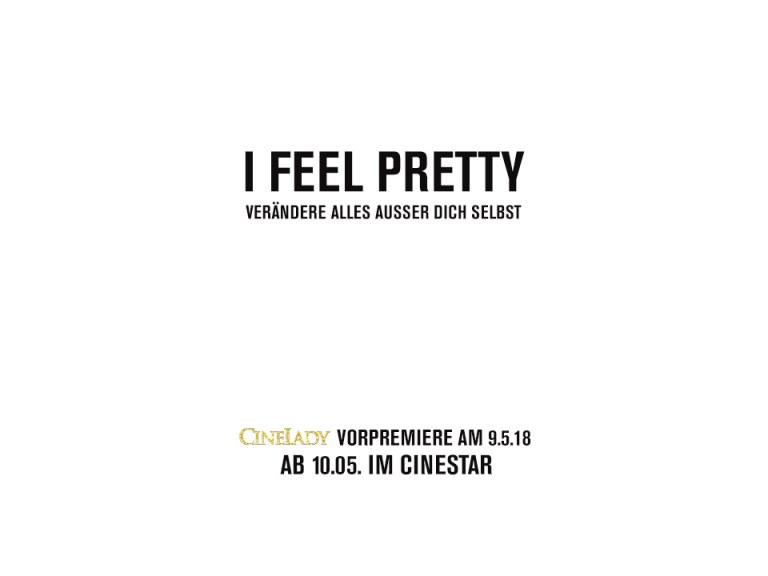 "CineLady Glam Preview: ""I Feel Pretty"""