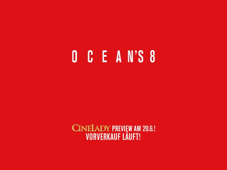 "CineLady Preview: ""Ocean's Eight"""