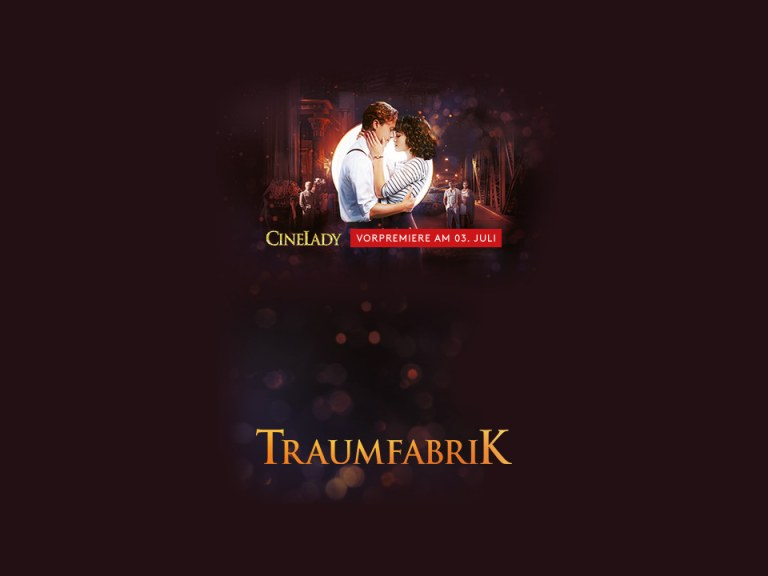 "CineLady Glam Preview: ""Traumfabrik"""