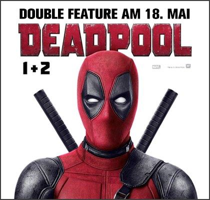 "Double Feature: ""Deadpool 1 & 2"""