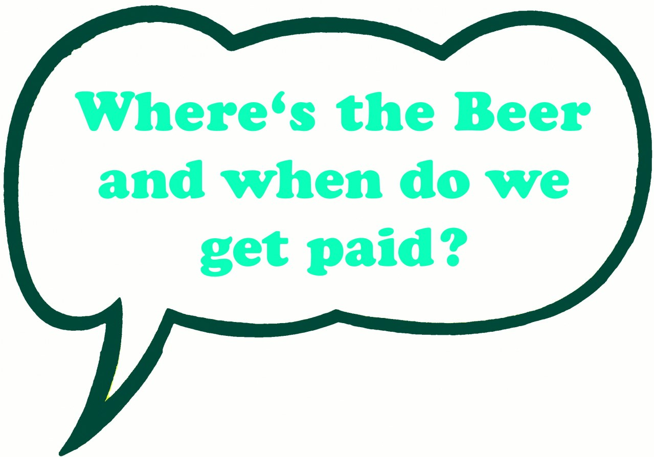 Where's the beer and when do we get paid? - Bild 7